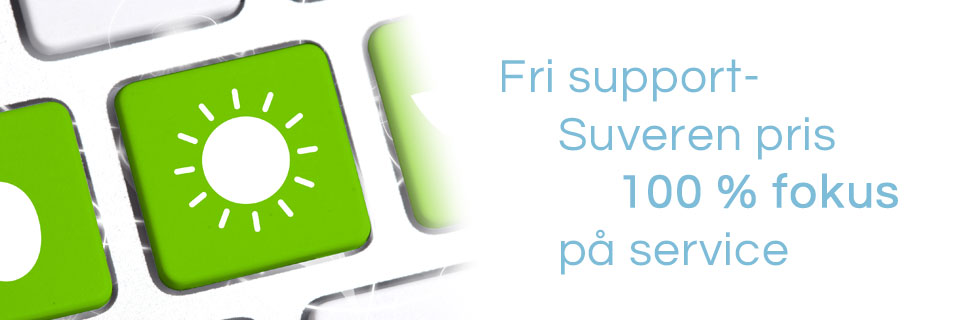 Bildet sier: Fri support - Suveren pris - 100% fokus på service